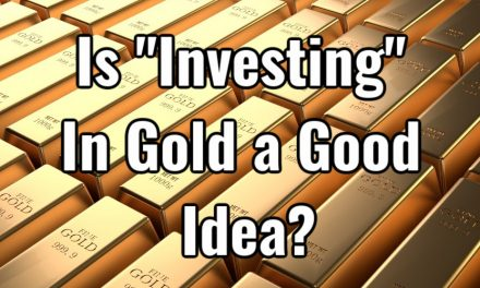 Is Buying Gold A Wise Investment?